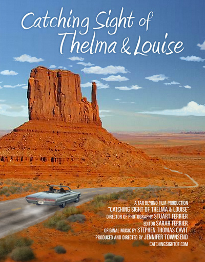 Catching Sight of Thelma and Louise