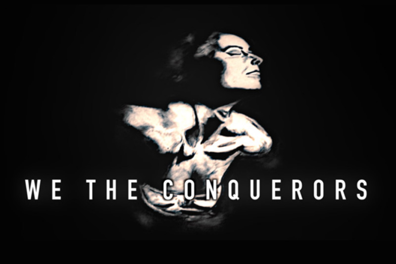 Documentary Short - We The Conquerors